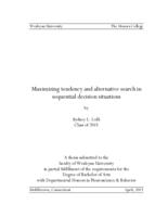 Maximizing Tendency and Alternative Search in Sequential Decision Situations