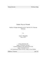 Neither War Nor Warmth - Failures of Rapprochement in Post-Cold War U.S.-Russian Relations