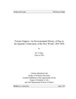 Porcine Empires: An Environmental History of Pigs in the Spanish Colonization of the New World, 1493-1800