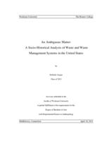 An Ambiguous Matter: A Socio-Historical Analysis of Waste and Waste Management Systems in the United States