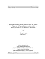 Writing Mixed Race Asian Americans into the Nation: Narratives of National Incorporation in the Bildungsroman and the Multiracial Movement