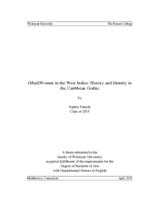 (Mad)Women in the West Indies: History and Identity in the Caribbean Gothic