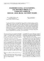Disordered Eating, Acculturation, and Treatment-Seeking in a Community Sample of Hispanic, Asian, Black, and White Women