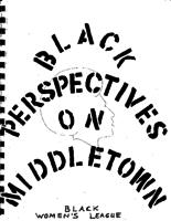 Black Perspectives on Middletown: A Collection of Writings About the Black Experience in Middletown, Connecticut