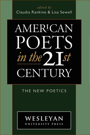 American Poets in the 21st Century: Poetry Readings