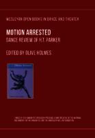 Motion Arrested: Dance Reviews of H.T. Parker
