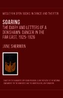 Soaring: The Diary and Letters of a Denishawn Dancer in the Far East, 1925–1926