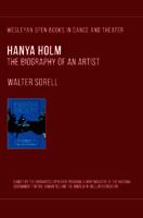 Hanya Holm: The Biography of an Artist