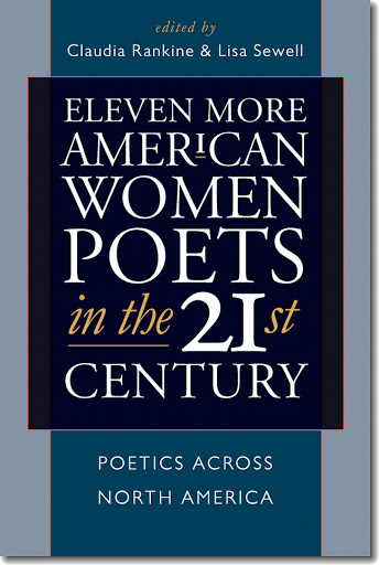 Eleven More American Women Poets in the 21st Century: Poetry Readings