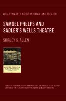 Samuel Phelps and Sadler's Wells Theatre